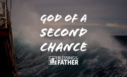 God of a Second Chance pt.1